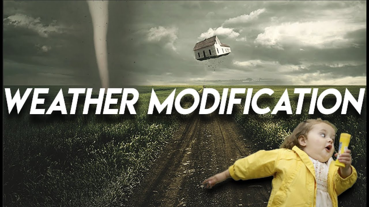 WEATHER MODIFICATION IS SCIENTIFIC FACT!