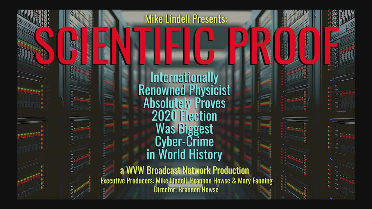 Mike Lindell TV Releases Irrefutable Election Theft Proof on New Television Special That Features World Renowned Physicist - Lindell TV