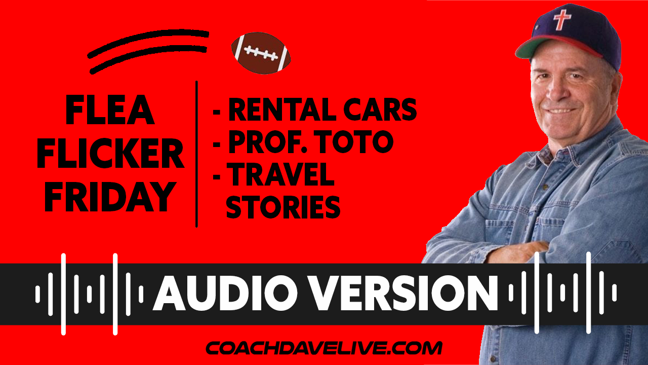 Coach Dave LIVE   6-11-2021   FFF: RENTAL CARS, PROF. TOTO, AND TRAVEL STORIES - AUDIO ONLY