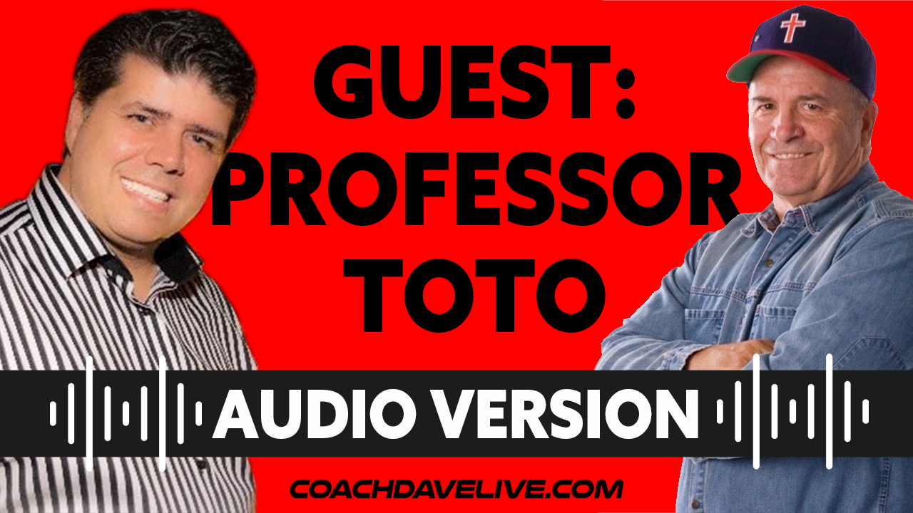 Coach Dave LIVE   6-17-2021   GUEST SHANE PROFESSOR TOTO VAUGHN - AUDIO ONLY