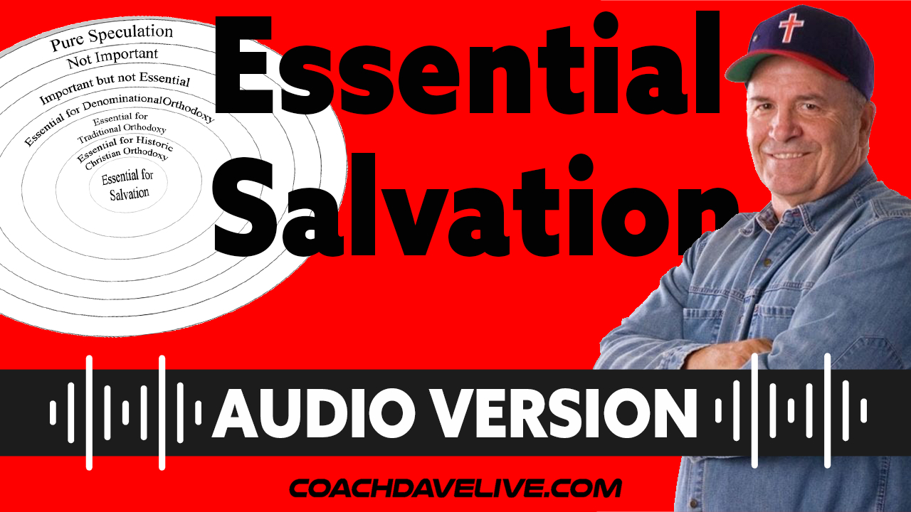 Coach Dave LIVE | 6-28-2021 | ESSENTIAL SALVATION - AUDIO ONLY