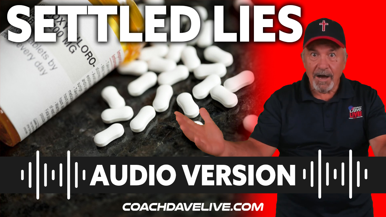 Coach Dave LIVE | 7-27-2021 | SETTLED LIES - AUDIO ONLY