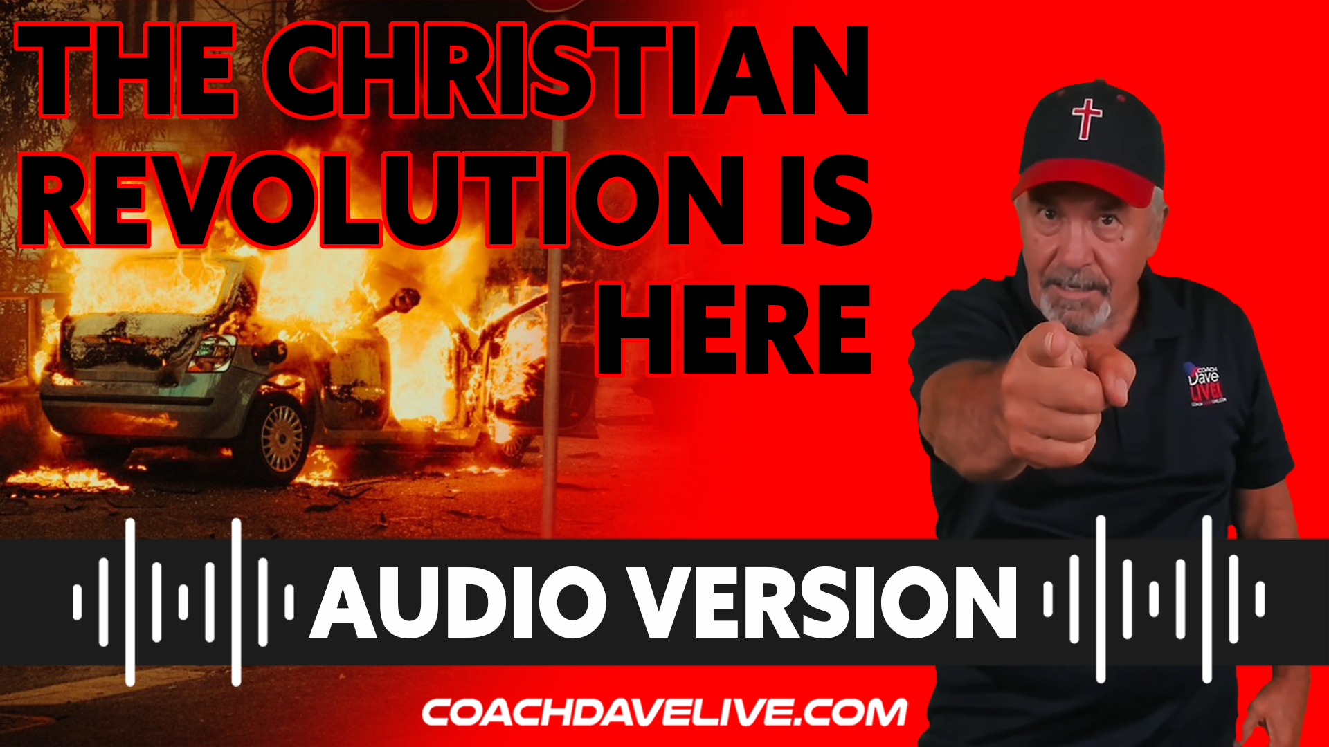 Coach Dave LIVE | 8-31-2021 | THE CHRISTIAN REVOLUTION IS HERE - AUDIO ONLY