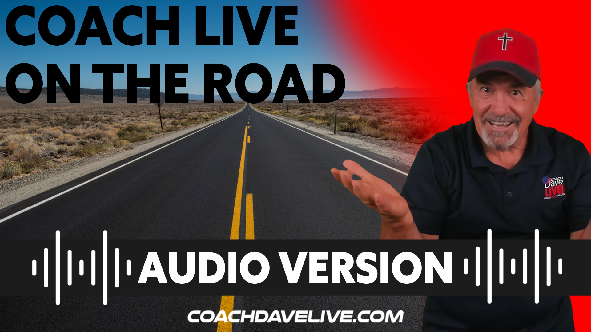 Coach Dave LIVE   9-2-2021   COACH LIVE ON THE ROAD - AUDIO ONLY