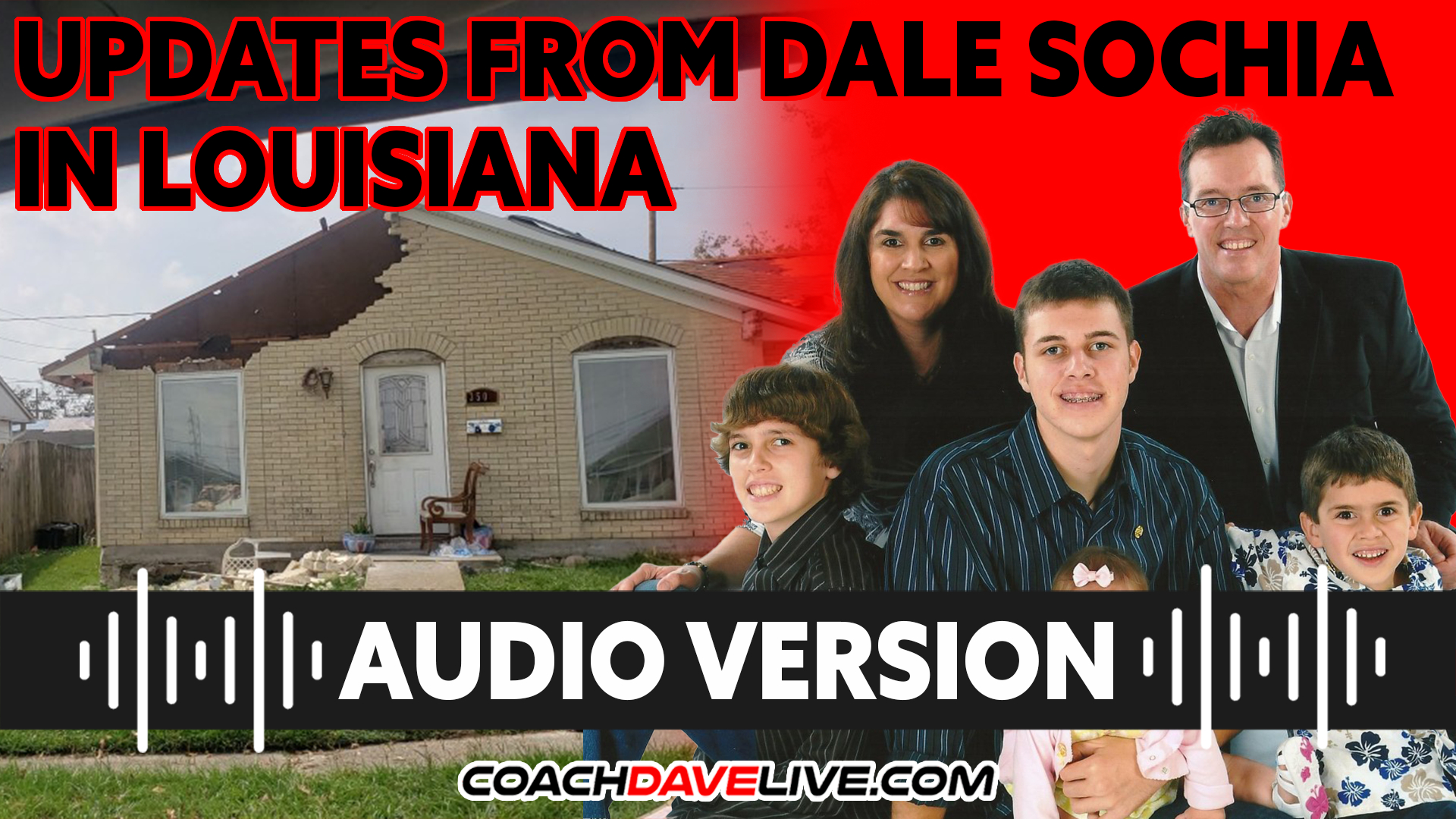 Coach Dave LIVE | 9-8-2021 | UPDATES FROM DALE SOCHIA IN LOUISIANA - AUDIO ONLY
