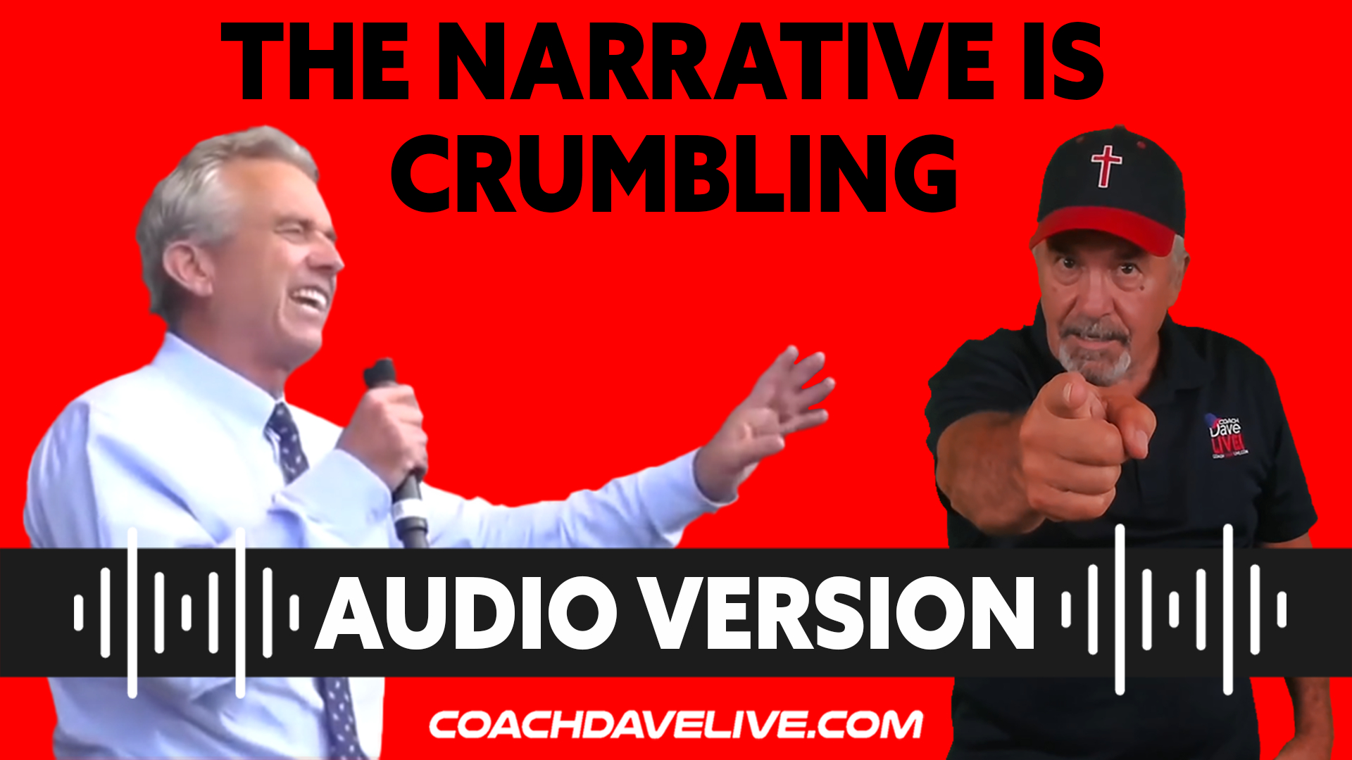 Coach Dave LIVE | 9-13-2021 | THE NARRATIVE IS CRUMBLING - AUDIO ONLY