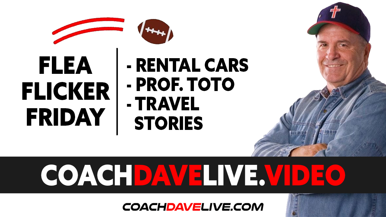 Coach Dave LIVE | 6-11-2021 | FFF: RENTAL CARS, PROF. TOTO, AND TRAVEL STORIES