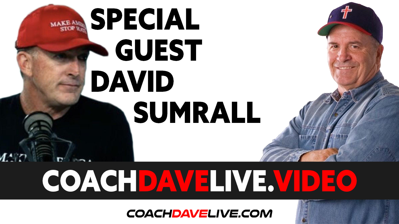 Coach Dave LIVE   6-15-2021   GUEST DAVID SUMRALL