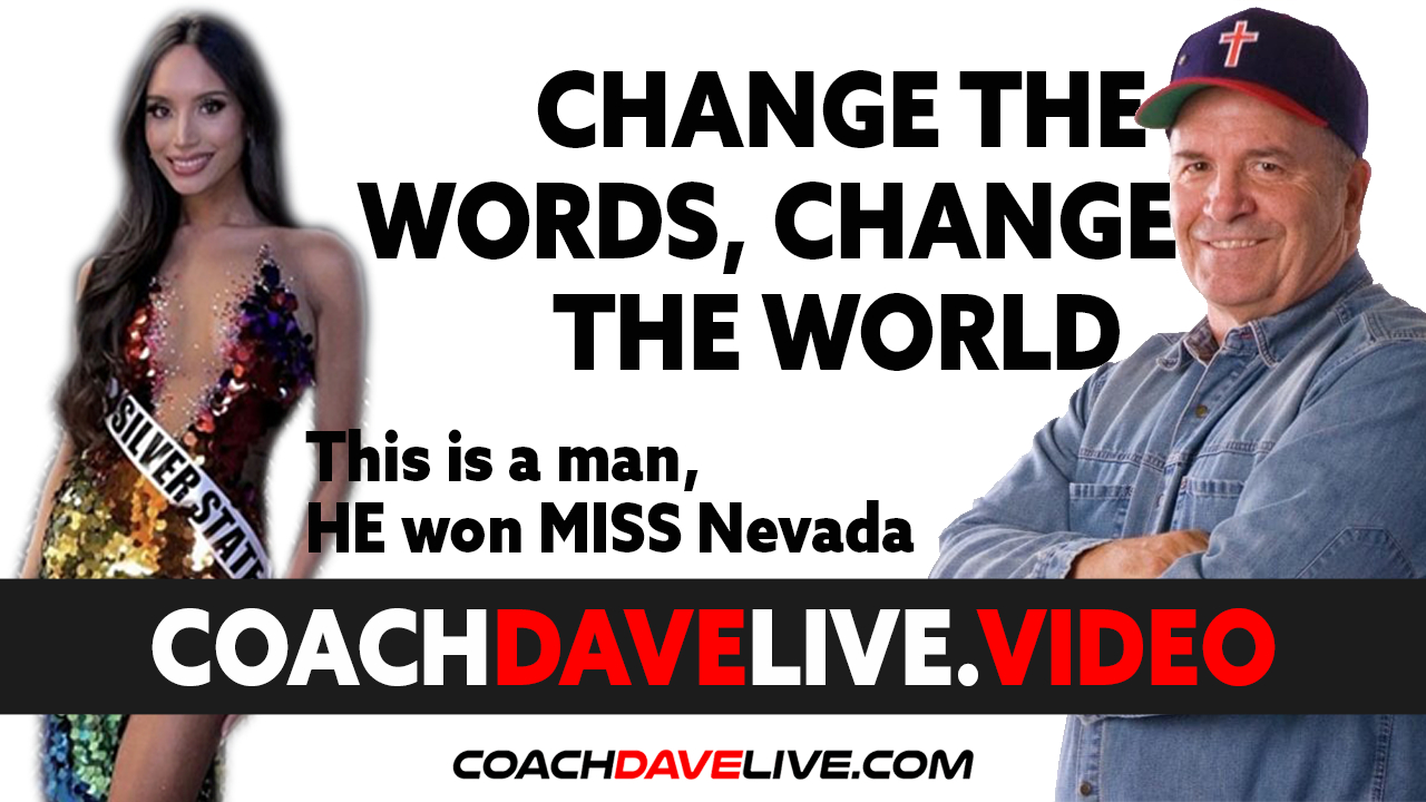 Coach Dave LIVE | 6-30-2021 | CHANGE THE WORDS, CHANGE THE WORLD