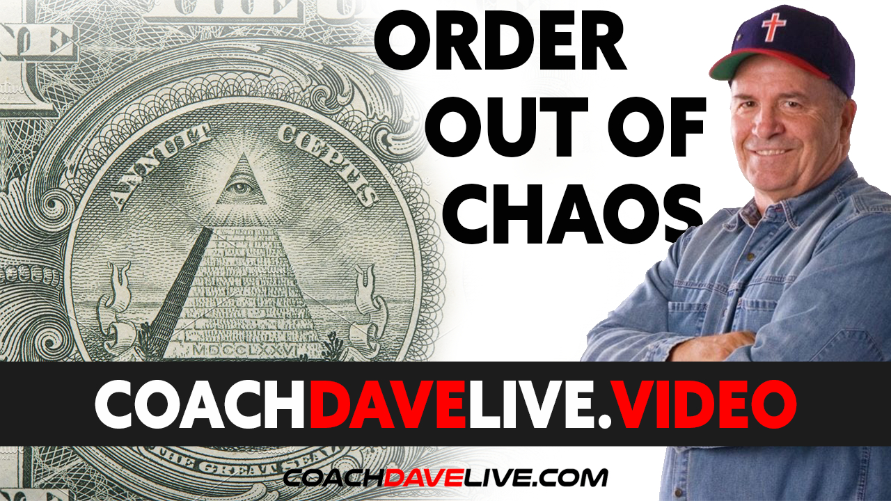 Coach Dave LIVE | 7-6-2021 | ORDER OUT OF CHAOS