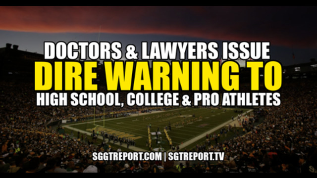 DOCTORS & LAWYERS ISSUE DIRE WARNING TO HIGH SCHOOL, COLLEGE & PRO ATHLETES