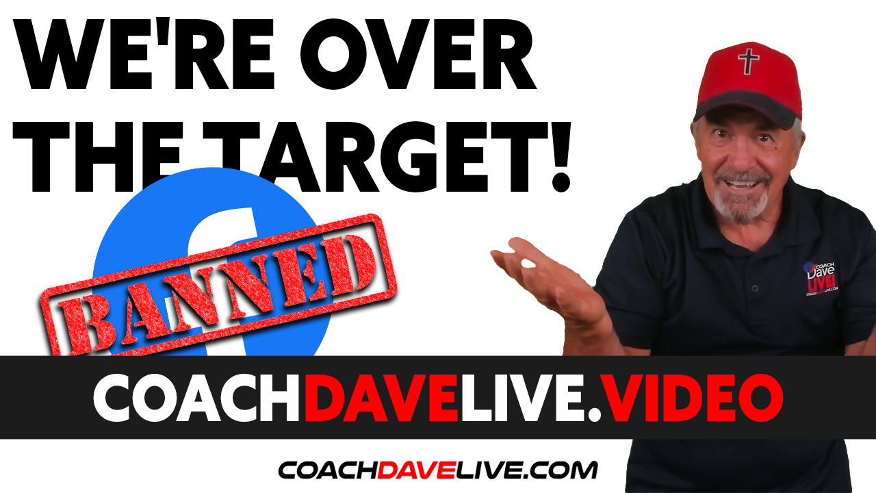 Coach Dave LIVE | 8-10-2021 | WE'RE OVER THE TARGET!