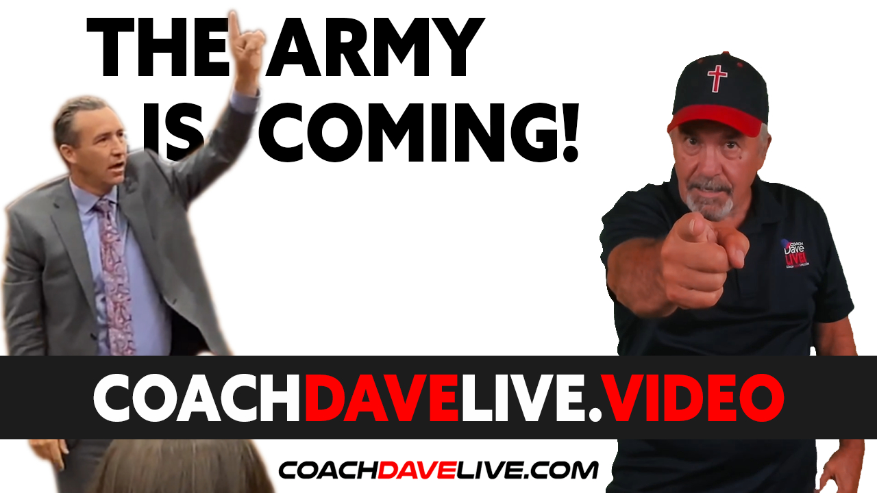 Coach Dave LIVE | 8-19-2021 | THE ARMY IS COMING!