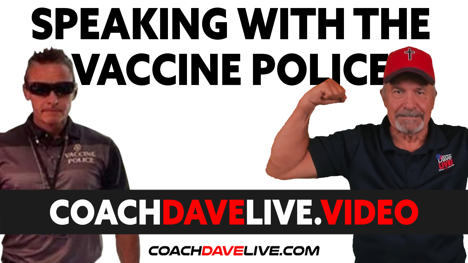 Coach Dave LIVE | 8-26-2021 | SPEAKING WITH THE VACCINE POLICE!