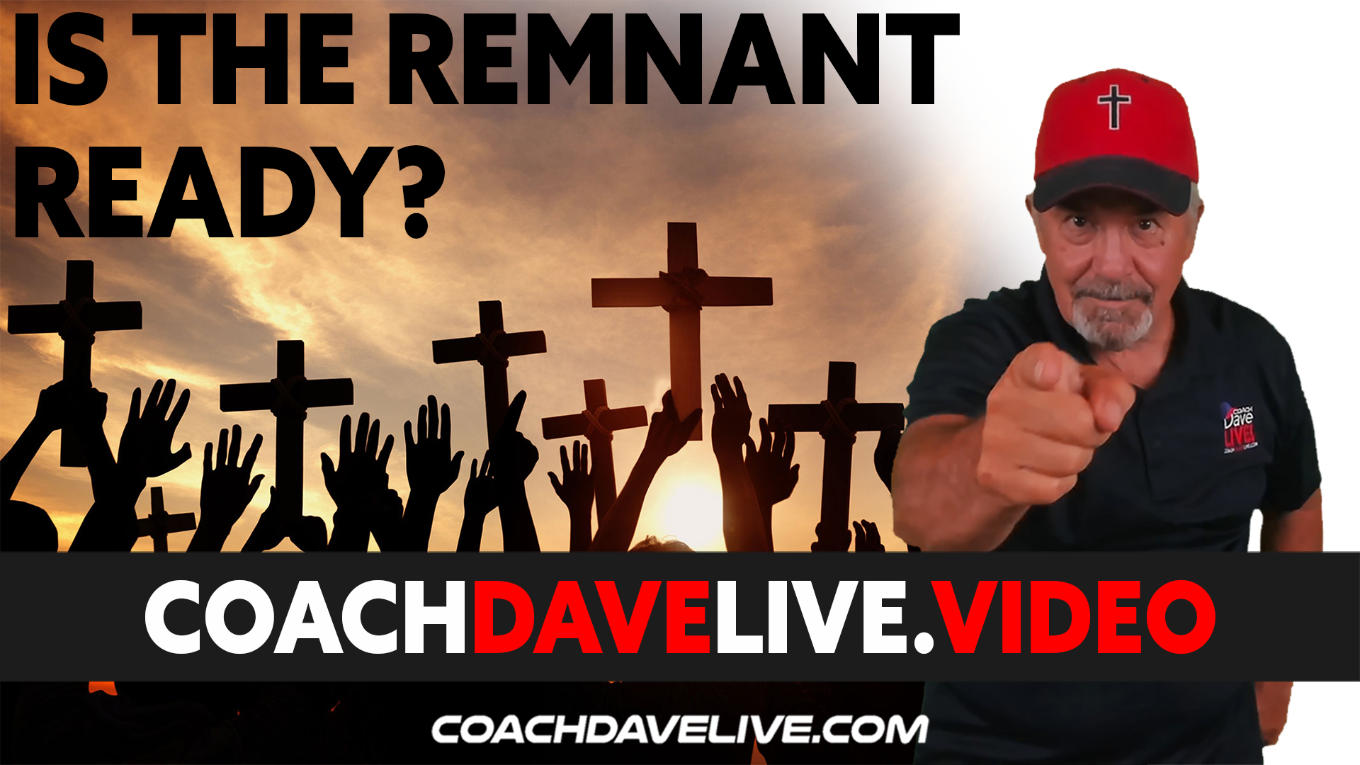 Coach Dave LIVE | 9-1-2021 | IS THE REMNANT READY?