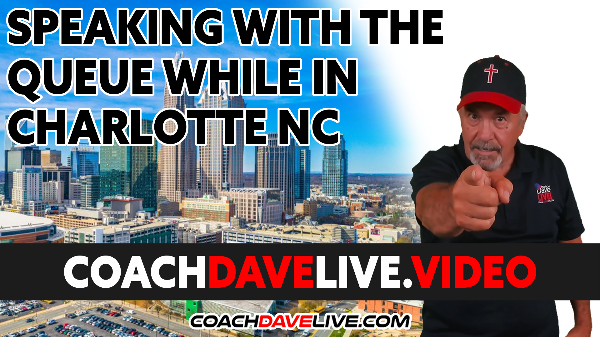 Coach Dave LIVE | 9-14-2021 | SPEAKING WITH THE QUEUE WHILE IN CHARLOTTE NC